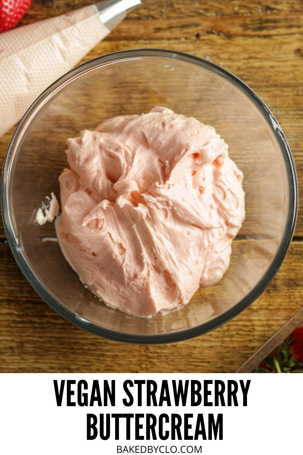 Pinterest pin for strawberry buttercream - a bowl of pink buttercream frosting