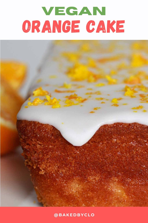 "Pinterest image of cake alongside text that reads ""vegan orange cake"""
