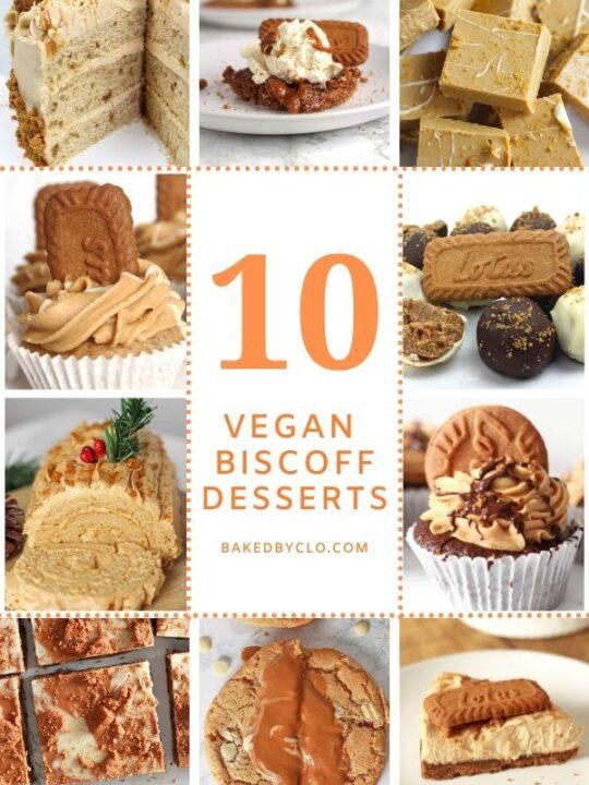compilation of 10 images of vegan biscoff desserts