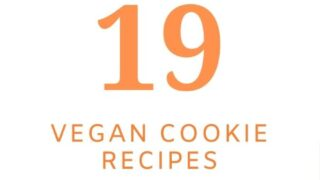 Pinterest Pin With Images Of 6 Different Cookies And Text That Reads 19 Vegan Cookie Recipes