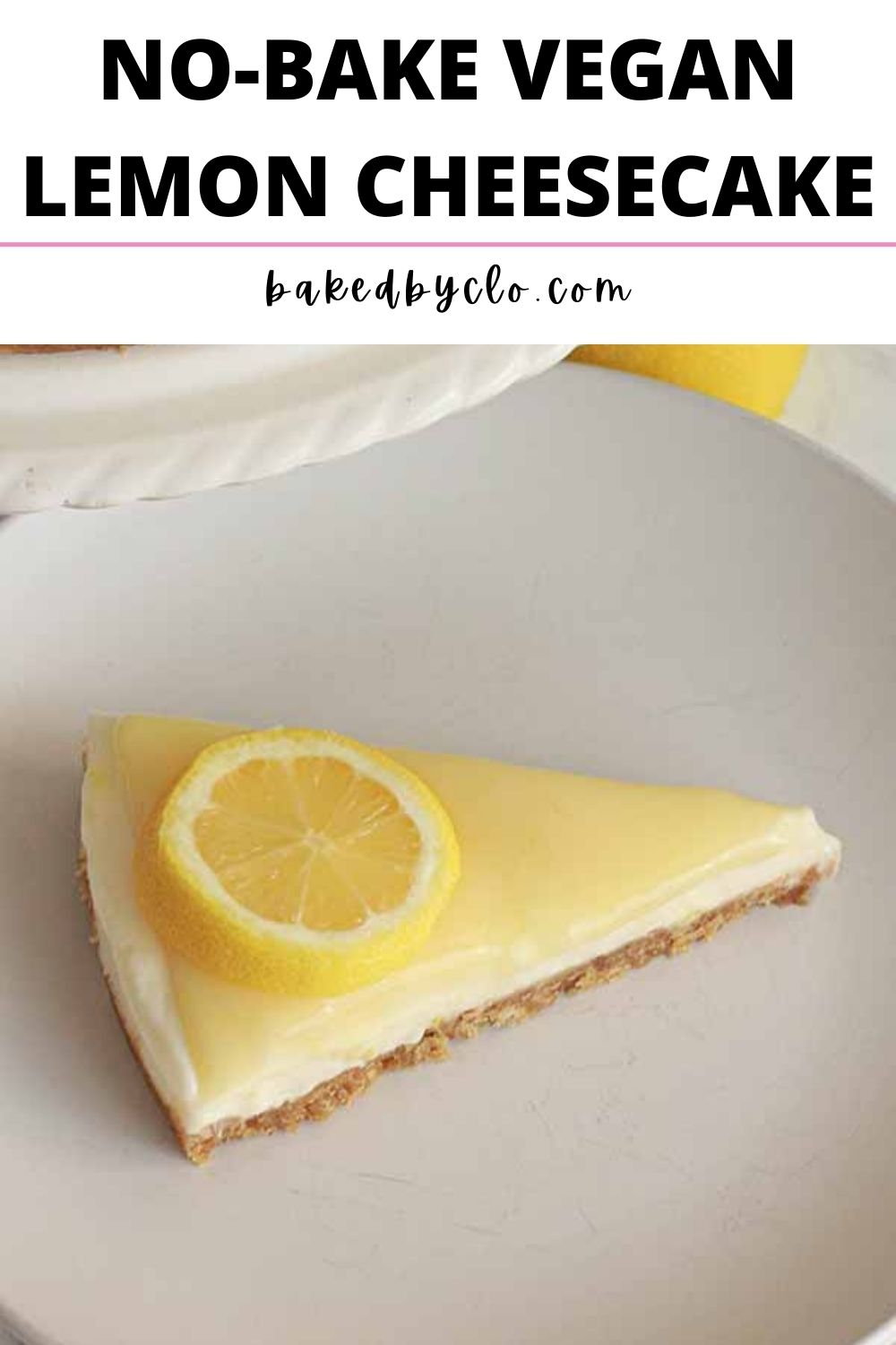 Pinterest pin with an image of a slice of vegan lemon cheesecake