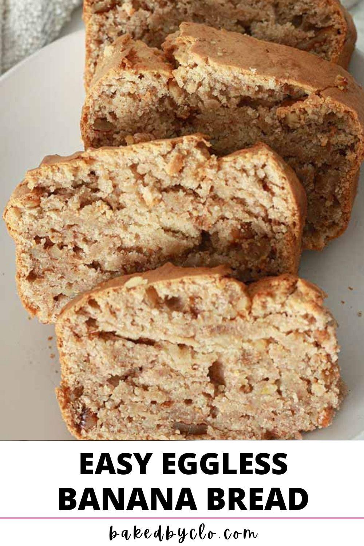 Pinterest Pin image of eggless banana bread slices